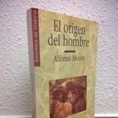 Libros de segunda mano: EL ORIGEN DEL HOMBRE, ALFONSO MOURE.HISTORIA16. Lote 73387923