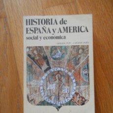 Libros de segunda mano: HISTORIA DE ESPAÑA Y AMERICA, VOLUMEN I SOCIAL Y ECONOMICA, VICENS. Lote 74238775