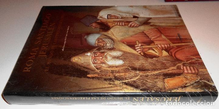 Libros de segunda mano: ROMA SANTIAGO JERUSALÉN. EL MUNDO DE LAS PEREGRINACIONES. (NUEVO - PRECINTADO) - Foto 3 - 74410747