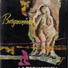 Libros de segunda mano: BERGOUNIOUX : LA PREHISTORIA Y SUS PROBLEMAS (TAURUS, 1966). Lote 74461663