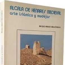 Libros de segunda mano: ALCALÁ DE HENARES MEDIEVAL: ARTE ISLÁMICO Y MUDÉJAR (PAVÓN) 84 PÁGINAS DE LÁMINAS ILUSTRACIONES . Lote 75846503