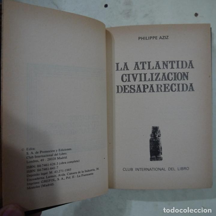 Libros de segunda mano: GRANDES CIVILIZACIONES DESAPARECIDAS: LA ATLANTIDA CIVILIZACIÓN DESAPARECIDA - PHILIPPE AZIZ - 1985 - Foto 2 - 77157657