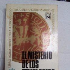 Libros de segunda mano: EL MISTERIO DE LOS TEMPLARIOS - LOUIS CHARPENTIER. ED. BRUGUERA. Lote 77358665