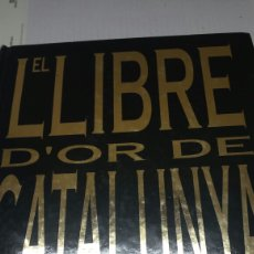 Libros de segunda mano: EL LLIBRE D'OR DE CATALUNYA AÑO 1996. Lote 77569429