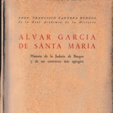 Libros de segunda mano: ALVAR GARCÍA DE SANTA MARÍA (FCO. CANTERA BURGOS 1952) SIN USAR. Lote 77910297