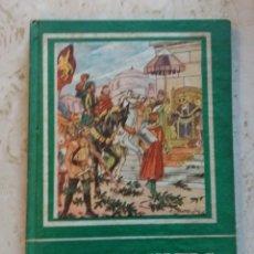 Libros de segunda mano: ELS ALMOGAVERS , EDI. AYAX - 1958 IL.LUSTRACIONS DE A. BATLLORI. Lote 78298205