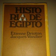 Libros de segunda mano: HISTORIA DE EGIPTO. ÉTIENNE DRIORON/JACQUES VANDIER. Lote 78827433