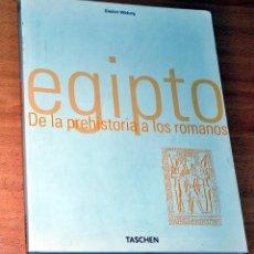 Libros de segunda mano: LIBRO GRAN FORMATO DE FOTOGRAFÍAS: EGIPTO, DE LA PREHISTORIA A LOS ROMANOS - EDITORIAL TASCHEN 2001. Lote 80566130