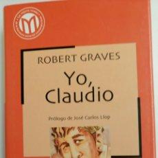 Libros de segunda mano: YO, CLAUDIO, DE ROBERT GRAVES.. Lote 81076148