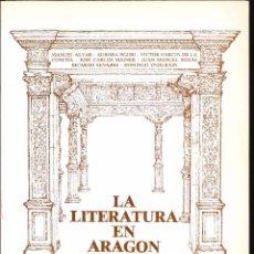Libros de segunda mano: LA LITERATURA EN ARAGON I CICLO LITERARIO.( AÑO 1984). Lote 82021272