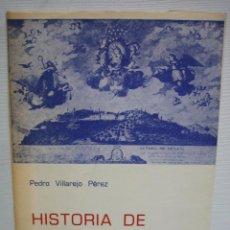 Libros de segunda mano: HISTORIA DE LAS ERMITAS POR PEDRO VILLAREJO PÉREZ 1974. Lote 83278912