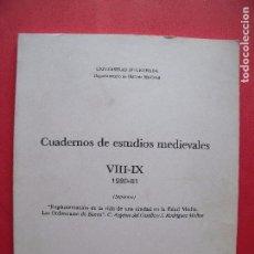 Libros de segunda mano: CARMEN ARGENTE DEL CASTILLO OCAÑA.-JOSE RODRIGUEZ MOLINA.-CUADERNOS DE ESTUDIOS MEDIEVALES.-AÑO 1983. Lote 83460736