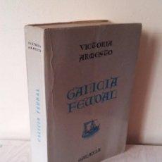 Libros de segunda mano: VICTORIA ARMESTO - GALICIA FEUDAL - EDITORIAL GALAXIA SEGUNDA EDICION 1971 - EN ESPAÑOL. Lote 83546556