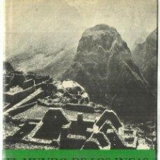 Libros de segunda mano: EL MUNDO DE LOS INCAS. FELIPE COSSÍO EL POMAR. FONDO DE CULTURA ECONÓMICA. MÉXICO. 1969. Lote 84313636
