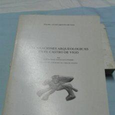 Libros de segunda mano: EXCAVACIONES ARQUEOLÓGICAS EN EL CASTRO DE VIGO. PUBLICACIONES QUIÑONES DE LEÓN. 1983.. Lote 84383215