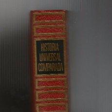 Libros de segunda mano: HISTORIA UNIVERSAL COMPARADA IV: 600 AL 1250 DE NUESTRA ERA. Lote 84715964