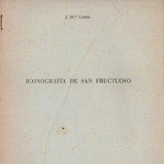 Libros de segunda mano: GASOL : ICONOGRAFÍA DE SAN FRUCTUOSO (TARRAGONA, 1961). Lote 85889068