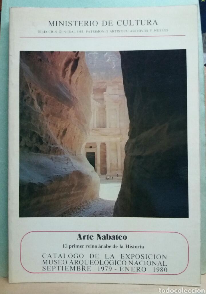 ARTE NABATEO, EL PRIMER REINO ARABE DE LA HISTORIA, CATALOGO EXPOSICION 1979-1980 (Libros de Segunda Mano - Historia Antigua)