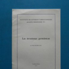 Libros de segunda mano: LAS INVASIONES GERMANICAS. JOSE SANCHEZ REAL. 1957. Lote 87450428
