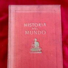 Libros de segunda mano: HISTORIA DEL MUNDO IBERIA TOMO 1 1945 I EDICION R. FLENLEY Y W.N. WEECH. Lote 87918448