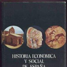 Libros de segunda mano: HISTORIA ECONÓMICA Y SOCIAL DE ESPAÑA - VOLUMEN I - LA ANTIGÜEDAD. Lote 88304864