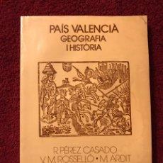 Libros de segunda mano: LLIBRE. PAIS VALENCIA GEOGRAFÍA I HISTORIA (A.1984. Lote 88741371