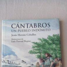 Libros de segunda mano: JESÚS HERRÁN CEBALLOS - CÁNTABROS. UN PUEBLO INDÓMITO - ANAYA - 1ª ED., 2000 - COMO NUEVO. Lote 89180456