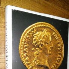 el imperio romano y el oro de los astures / narciso santos yanguas y florencio garcia mendez