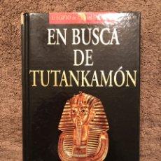 Libros de segunda mano: LIBRO, EN BUSCA DE TUTANKAMON, POR CHRISTIAN JACQ (A.1998). Lote 90148942