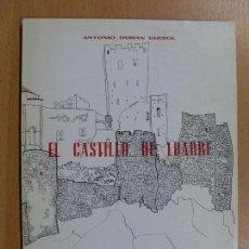 Libros de segunda mano: EL CASTILLO DE LOARRE / ANTONIO DURAN GUDIOL / 1971. Lote 90232132