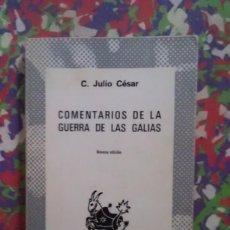 Libros de segunda mano: COMENTARIOS DE LA GUERRA DE LAS GALIAS - C. JULIO CESAR - NOVENA EDICION - COLECCION AUSTRAL. Lote 90353344