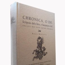 Libros de segunda mano: CHRONICA DEL REY DON JAUME PRIMER RAMON MUNTANER FACSIMIL. Lote 90619340