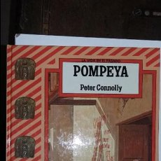 Libros de segunda mano: PETER CONNOLLY: POMPEYA. ED ANAYA. Lote 109272798