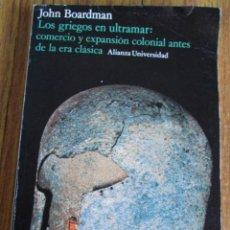 Libros de segunda mano - Los griegos en ultramar: comercio y expansión colonial antes de la era clásica - Por John Boardman - 90771615
