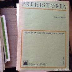 Libros de segunda mano: PREHISTORIA. ANTONIO ARRIBAS. Lote 91527185