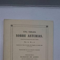 Libros de segunda mano: UNA OJEADA SOBRE ASTURIAS (1956). Lote 91770560