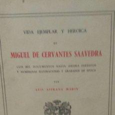 Libros de segunda mano: VIDA EJEMPLAR Y HEROICA DE MIGUEL DE CERVANTES . Lote 92914669