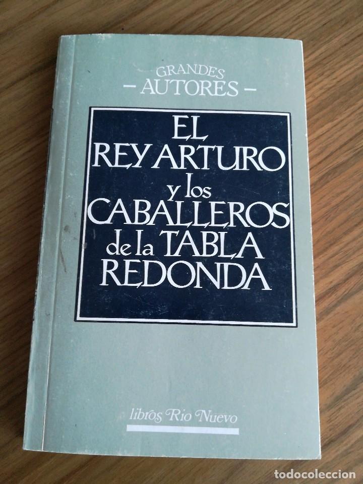 El Rey Arturo Y Los Caballeros De La Mesa Redon Buy Books Of Ancient History At Todocoleccion 93036365