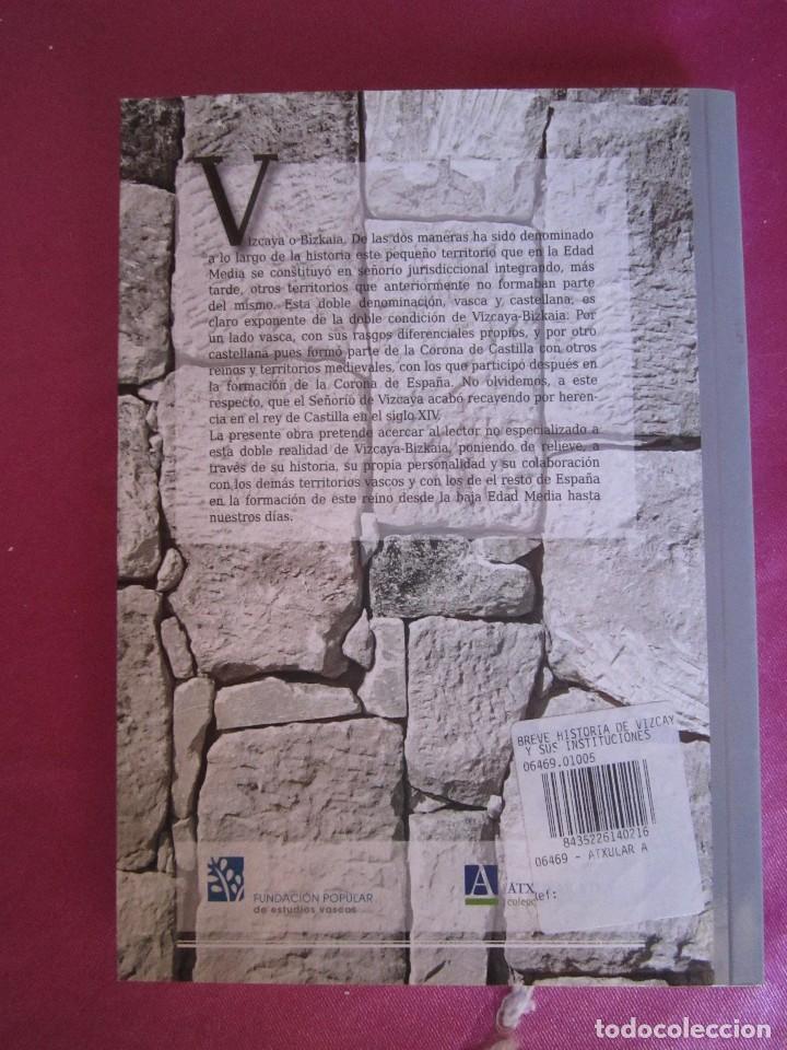 Libros de segunda mano: BREVE HISTORIA DE VIZCAYA Y SUS INSTITUCIONES ASCENSION PASTOR COMO NUEVO - Foto 2 - 94444538