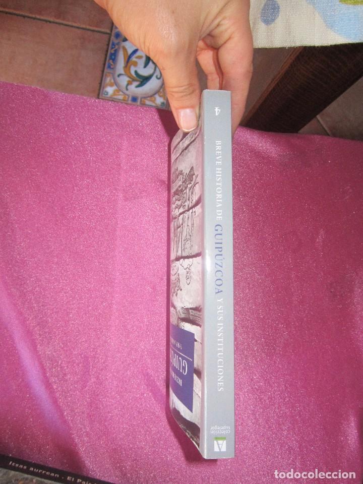 Libros de segunda mano: BREVE HISTORIA DE GUIPUZCOA Y SUS INSTITUCIONES JOSE LUIS ORELLA COMO NUEVO - Foto 2 - 94444618