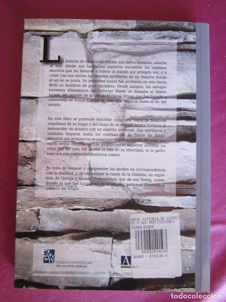 Libros de segunda mano: BREVE HISTORIA DE GUIPUZCOA Y SUS INSTITUCIONES JOSE LUIS ORELLA COMO NUEVO - Foto 3 - 94444618