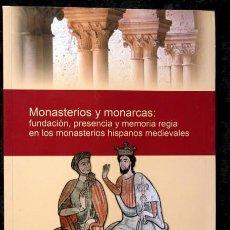 Libros de segunda mano: MONASTERIOS Y MONARCAS - MONASTERIOS HISPANOS MEDIEVALES . Lote 95066107