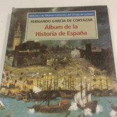 Libros de segunda mano: ALBUM DE LA HISTORIA DE ESPAÑA.FERNANDO GARCIA DE CORTAZAR. Lote 95120218