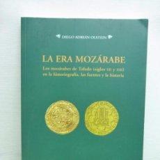 Libros de segunda mano: LA ERA MOZÁRABE - DIEGO ADRIÁN OLSTEIN - ED UNIVERSIDAD DE SALAMANCA, 2006 - 187 PAGS.. Lote 95694927