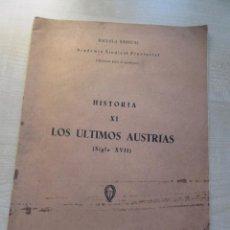 Libros de segunda mano: LIBR- FOLLETO LOS ÚLTIMOS AUSTRIAS ESCUELA SINDICAL 1956 VER DESCRIPICIÓN. Lote 96681387