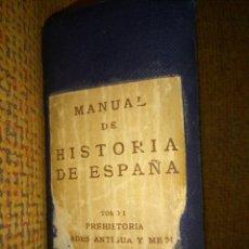 Libros de segunda mano: MANUAL DE HISTORIA DE ESPAÑA. TOMO I. PREHISTORIA. EDADES ANTIGUA Y MEDIA. 1963. Lote 97016863