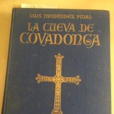 Libros de segunda mano: LA CUEVA DE COVADONGA. LUIS MENENDEZ PIDAL. AÑO 1956.. Lote 97192371