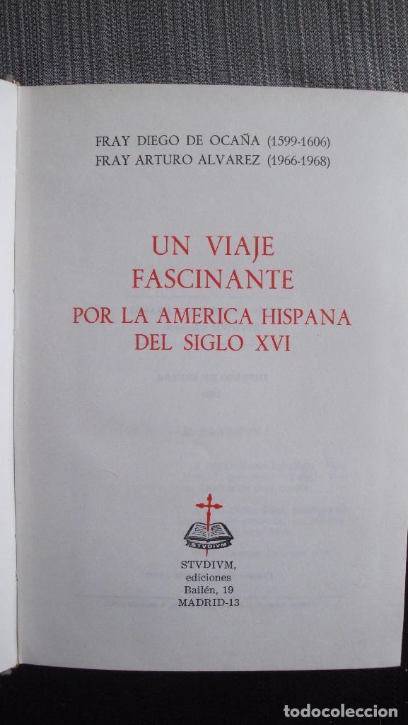Libros de segunda mano: UN VIAJE FASCINANTE POR LA AMERICA HISPANA DEL SIGLO XVI - Foto 2 - 97922963