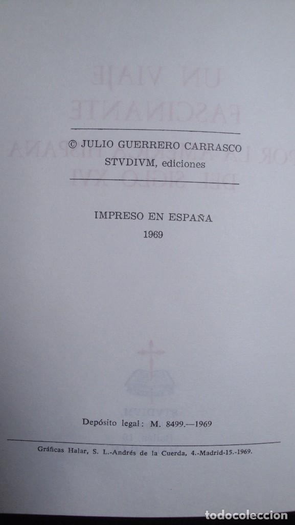 Libros de segunda mano: UN VIAJE FASCINANTE POR LA AMERICA HISPANA DEL SIGLO XVI - Foto 4 - 97922963