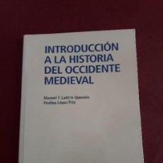 Libros de segunda mano: INTRODUCCIÓN A LA HISTORIA DEL OCCIDENTE MEDIEVAL. MANUEL F. LADERO QUESADA.. Lote 97935051